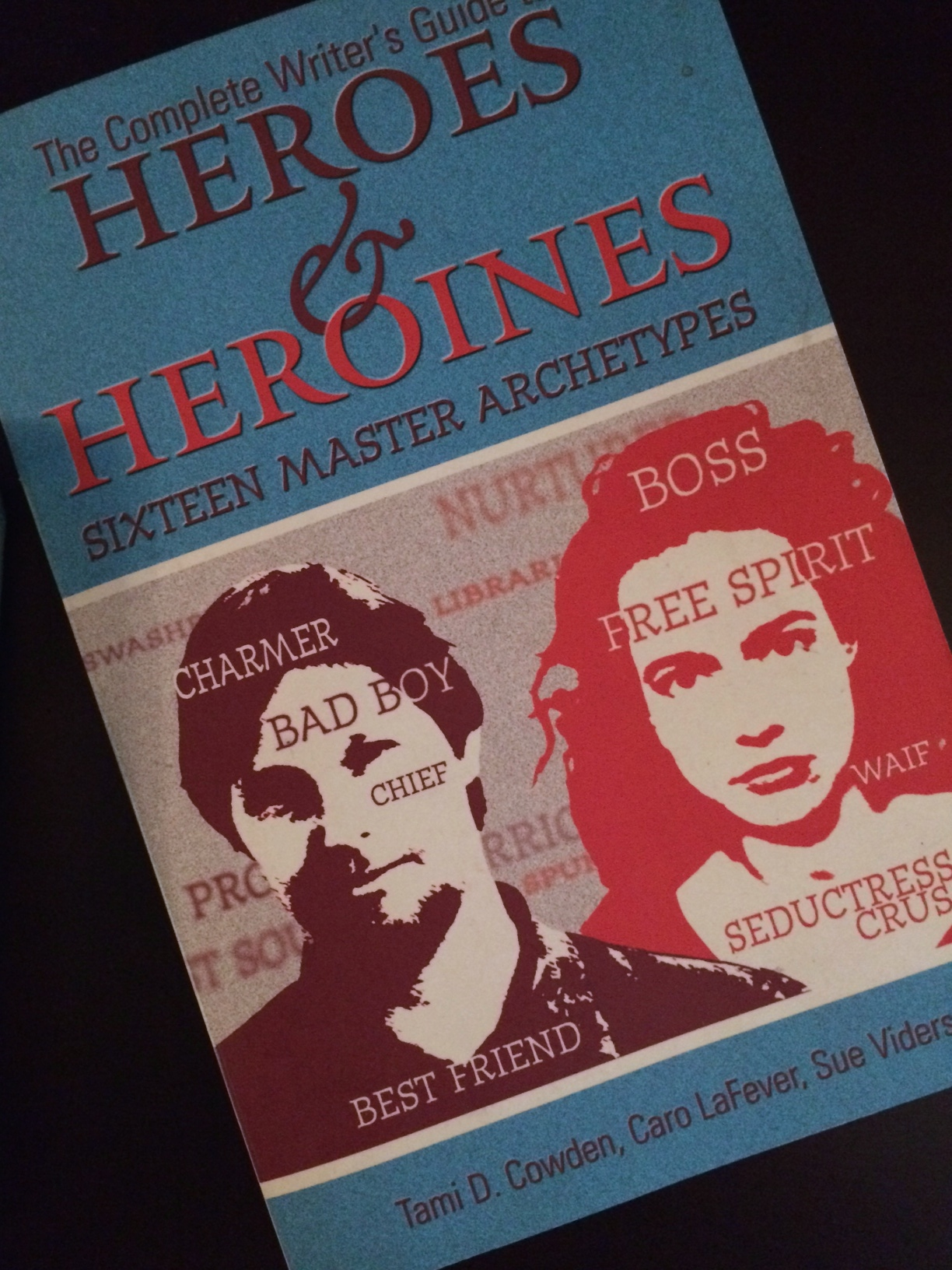 Heroes & Heroines - Know your archetypes!